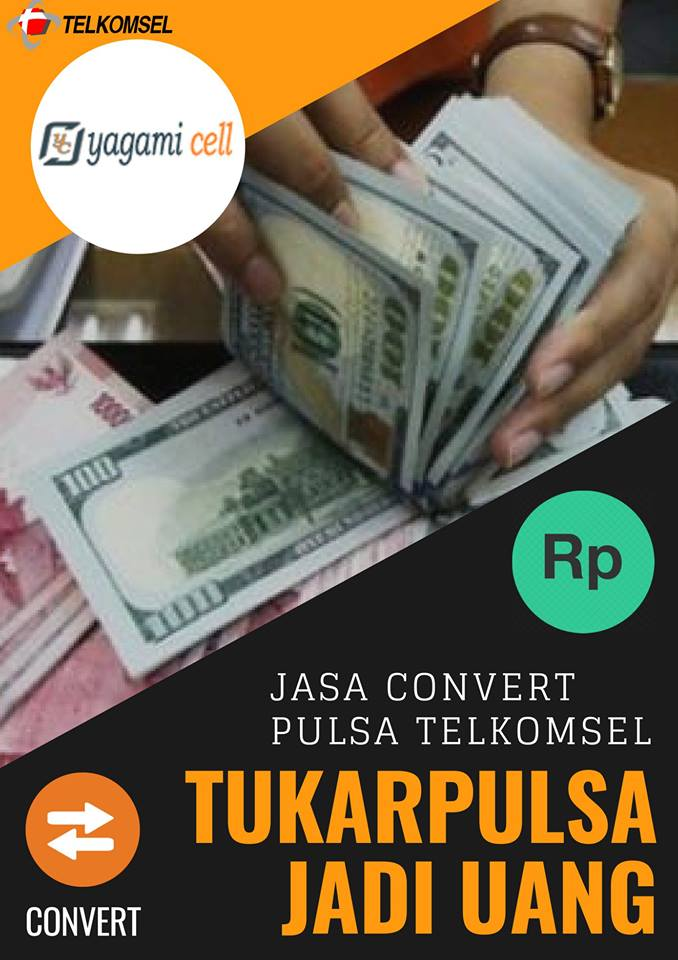 Jasa Convert Pulsa Telkomsel / Tukar Pulsa Telkomsel ke Uang Rupiah